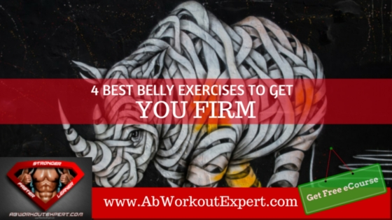 4 Belly Exercises to get you firm