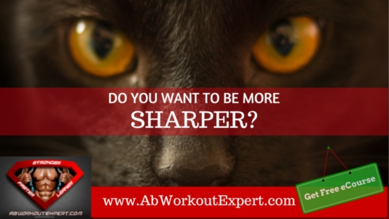 Serious Cats Eyes with Quote: Do you want to be more sharper?